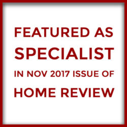 Featured as Specialist in Nov 2017 issue of Home Review
