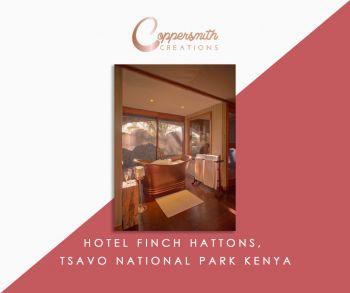 Coppersmith Creations'bathtub install at Hotel Finch Hattons, Tsavo National Park Kenya